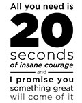 20 Seconds of Courage