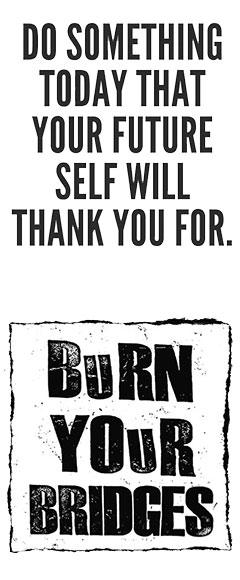 burn-your-bridges10